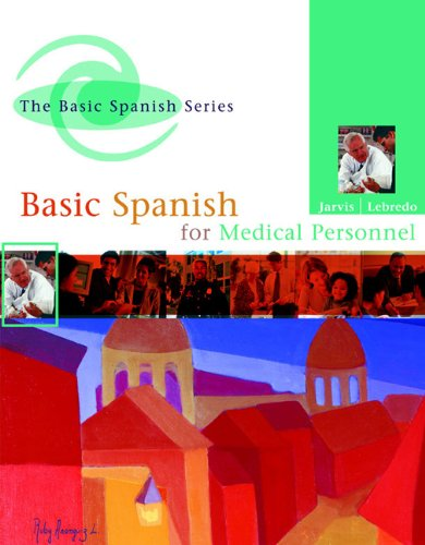 Basic Spanish for Medical Personnel  2006 edition cover