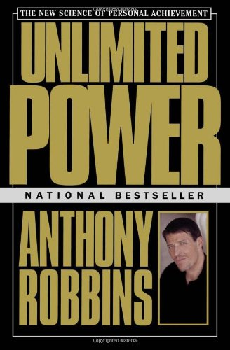 Unlimited Power The New Science of Personal Achievement  1986 9780684845777 Front Cover