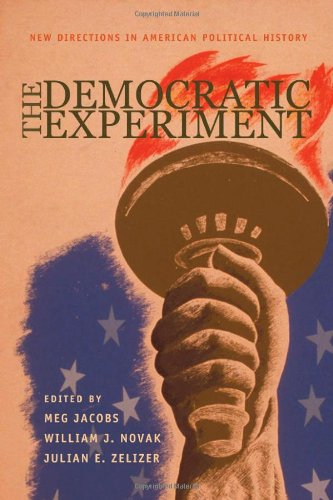 Democratic Experiment New Directions in American Political History  2004 edition cover