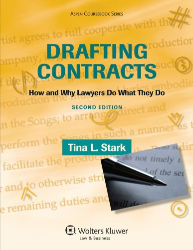 Drafting Contracts How and Why Lawyers Do What They Do 2nd 9780735594777 Front Cover