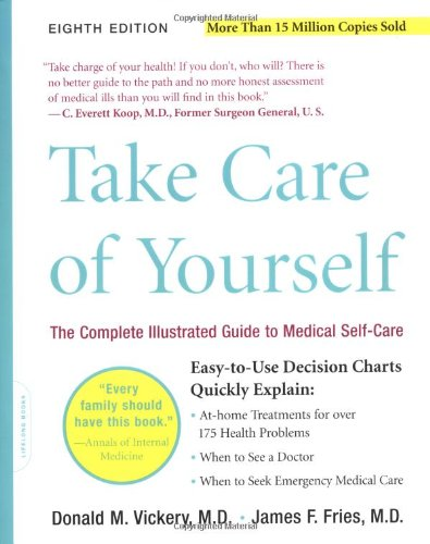 Take Care of Yourself  8th 2004 9780738209777 Front Cover