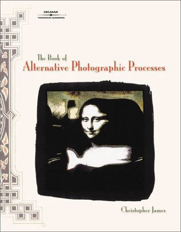 Book of Alternative Photographic Processes   2002 edition cover