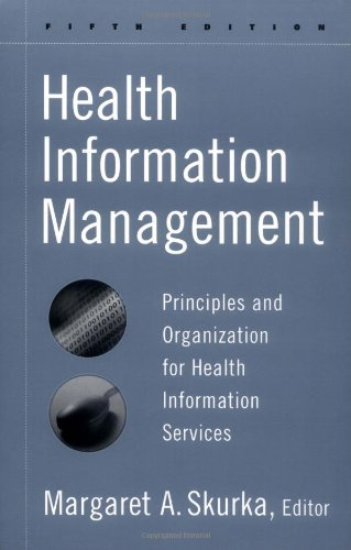 Health Information Management Principles and Organization for Health Information Services 5th 2003 (Revised) 9780787959777 Front Cover