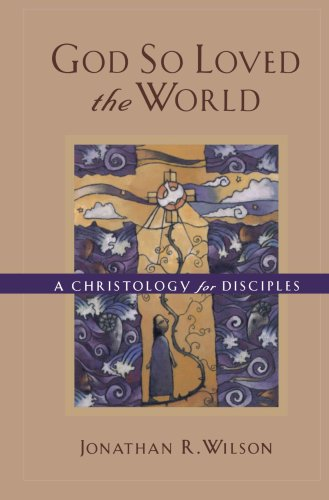 God So Loved the World A Christology for Disciples  2001 edition cover