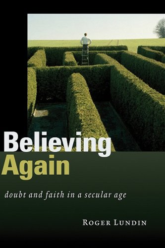 Believing Again Doubt and Faith in a Secular Age  2009 edition cover