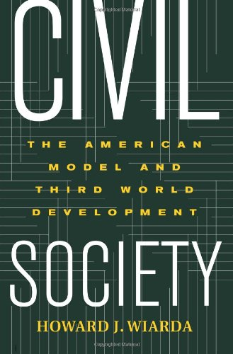 Civil Society The American Model and Third World Development  2003 edition cover