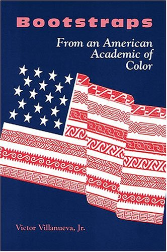 Bootstraps : From an American Academic of Color 1st 1993 9780814103777 Front Cover
