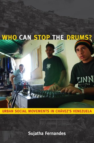 Who Can Stop the Drums? Urban Social Movements in Ch�vez's Venezuela  2010 edition cover
