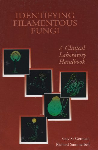 Identifying Filamentous Fungi : A Clinical Laboratory Handbook 1st edition cover