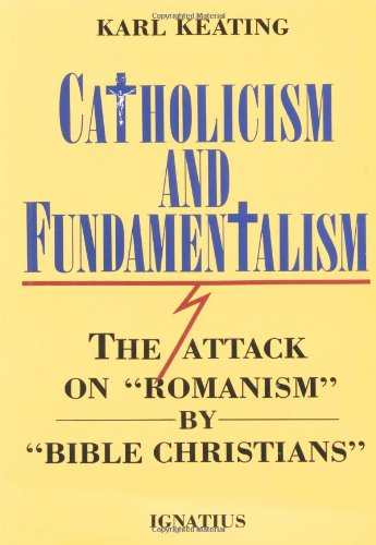 Catholicism and Fundamentalism  N/A edition cover