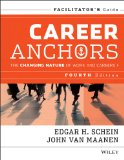 Career Anchors The Changing Nature of Careers Facilitator's Guide 4th 2013 edition cover