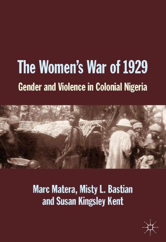 Women's War Of 1929 Gender and Violence in Colonial Nigeria  2013 edition cover