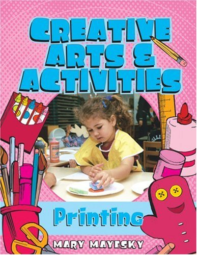 Creative Art and Activities Print Making  2004 edition cover