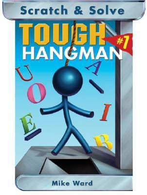 Scratch and Solve Tough Hangman  N/A 9781402725777 Front Cover