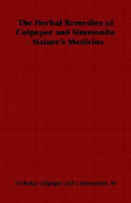 Herbal Remedies of Culpeper and Simm N/A edition cover