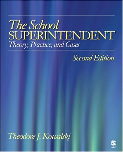 School Superintendent Theory, Practice, and Cases 2nd 2006 (Revised) edition cover