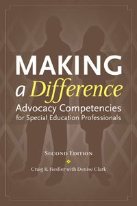 Making a Difference Advocacy Competencies for Special Education Professionals 2nd 2009 edition cover