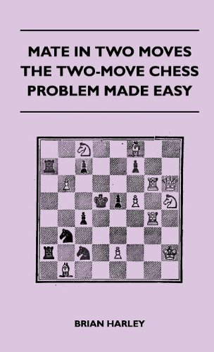 Mate In Two Moves - The Two-Move Chess Problem Made Easy  0 edition cover