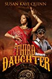 Third Daughter (the Dharian Affairs, Book One) The Dharian Affairs Book One N/A 9781493774777 Front Cover