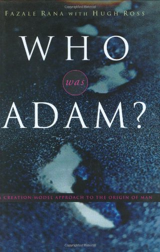 Who Was Adam? A Creation Model Approach to the Origins of Man  2005 edition cover