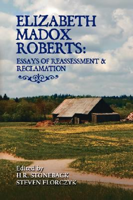Elizabeth Madox Roberts Essays of Reassessment and Reclamation  2008 edition cover