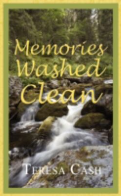 Memories Washed Clean  N/A 9781932503777 Front Cover