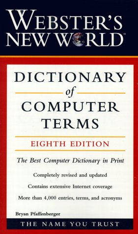 Webster's New World Dictionary of Computer Terms 8th 2000 (Revised) edition cover