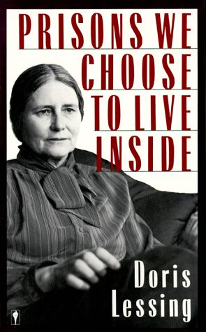 Prisons We Choose to Live Inside  N/A 9780060390778 Front Cover