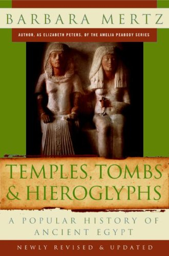Temples, Tombs and Hieroglyphs A Popular History of Ancient Egypt 2nd 2009 edition cover