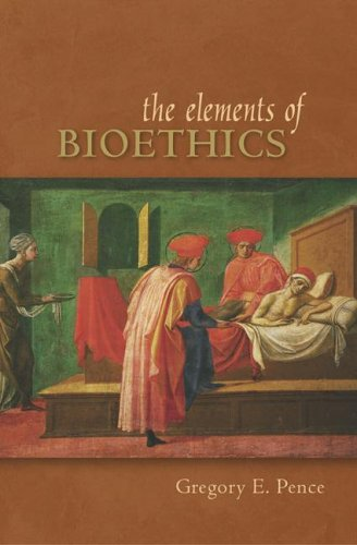 Elements of Bioethics   2007 edition cover