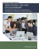 Practicing the Art of Leadership: A Problem-based Approach to Implementing the Professional Standards for Educational Leaders  2016 9780134088778 Front Cover