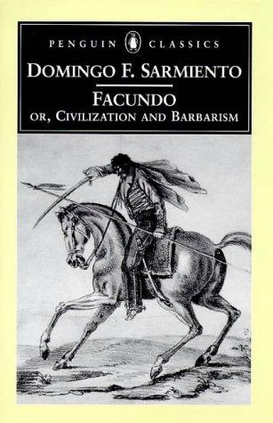 Facundo Or, Civilization and Barbarism  1998 edition cover
