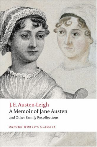 Memoir of Jane Austen and Other Family Recollections   2008 9780199540778 Front Cover