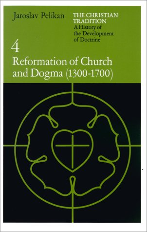 Reformation of Church and Dogma, 1300-1700  N/A edition cover