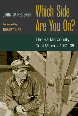 Which Side Are You On? The Harlan County Coal Miners, 1931-39  2002 edition cover