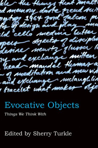 Evocative Objects Things We Think With  2011 edition cover