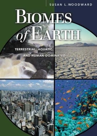 Biomes of Earth Terrestrial, Aquatic, and Human-Dominated  2003 edition cover