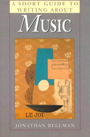 Short Guide to Writing about Music   2000 9780321015778 Front Cover