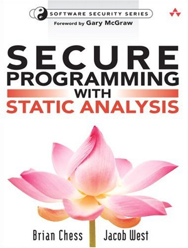 Secure Programming with Static Analysis   2008 edition cover