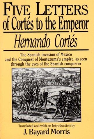Hernando Cortes Five Letters, 1519-1526   1969 edition cover