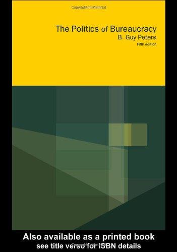 Politics of Bureaucracy  5th 2001 (Revised) edition cover