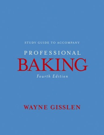 Professional Baking, Study Guide  4th 2005 9780471477778 Front Cover
