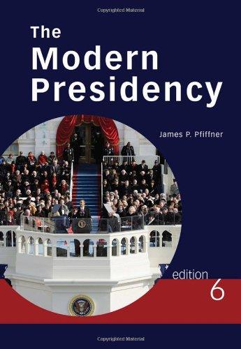 Modern Presidency  6th 2011 edition cover