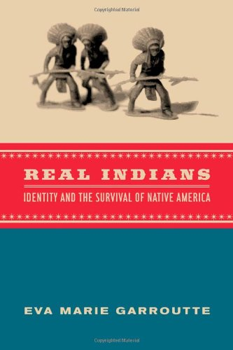Real Indians Identity and the Survival of Native America  2003 edition cover