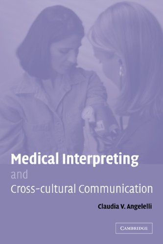Medical Interpreting and Cross-Cultural Communication   2008 edition cover
