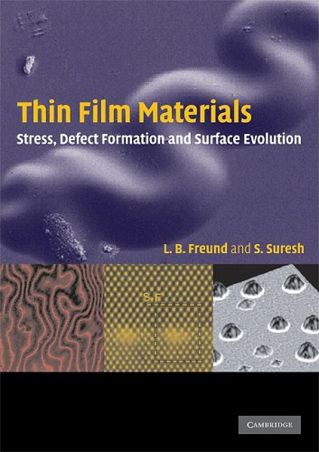Thin Film Materials Stress, Defect Formation and Surface Evolution  2009 edition cover