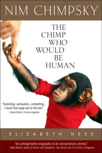 Nim Chimpsky The Chimp Who Would Be Human  2009 9780553382778 Front Cover