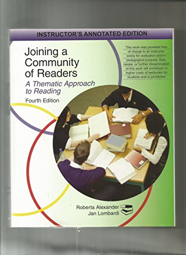 Joining a Community of Readers : A Thematic Approach to Reading 4th 2008 9780618917778 Front Cover
