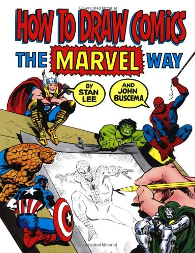 How to Draw Comics the Marvel Way   1984 9780671530778 Front Cover
