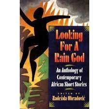 Looking for a Rain God An Anthology of Contemporary African Short Stories N/A 9780671671778 Front Cover